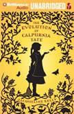 The Evolution of Calpurnia Tate, Jacqueline Kelly