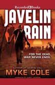 Javelin Rain, Myke Cole