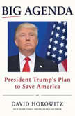 Big Agenda President Trump's Plan to Save America, David Horowitz