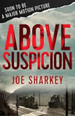 Above Suspicion, Joe Sharkey