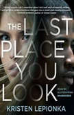 The Last Place You Look, Kristen Lepionka