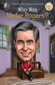 Who Was Mister Rogers?, Diane Bailey