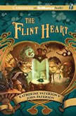 The Flint Heart, Katherine Paterson