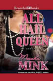 All Hail the Queen An Urban Tale, Meesha Mink
