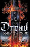 A Time of Dread, John Gwynne