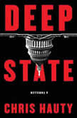 Deep State A Thriller, Chris Hauty
