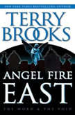 Angel Fire East, Terry Brooks