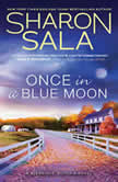 Once in a Blue Moon, Sharon Sala