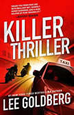 Killer Thriller, Lee Goldberg