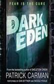 Dark Eden, Patrick Carman