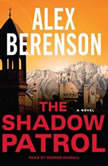 The Shadow Patrol, Alex Berenson