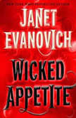 Wicked Appetite, Janet Evanovich