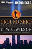Ground Zero, F. Paul Wilson