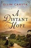 A Distant Hope, Ellin Carsta