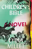 Children's Bible, A, Lydia Millet