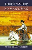 No Man's Man, Louis L'Amour