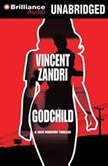 Godchild, Vincent Zandri