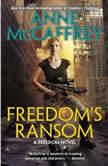 Freedom's Ransom, Anne McCaffrey