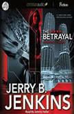 The Betrayal, Jerry B. Jenkins