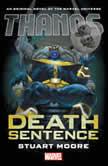 Thanos Death Sentence, Stuart Moore