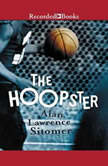 The Hoopster, Alan Lawrence Sitomer