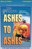 Ashes To Ashes, Don Pendelton
