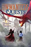 Dragon Slayers, Lisa McMann