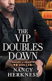 The VIP Doubles Down, Nancy Herkness