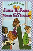 Junie B.Jones and That Meanie Jim's Birthday, Barbara Park