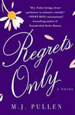 Regrets Only, M.J. Pullen