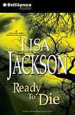 Ready to Die, Lisa Jackson