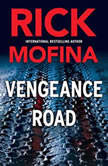 Vengeance Road, Rick Mofina