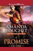 A Promise of Fire, Amanda Bouchet