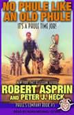 No Phule Like an Old Phule , Robert Asprin