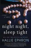Night Night, Sleep Tight, Hallie Ephron