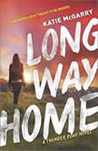 Long Way Home (Thunder Road, #3), Katie McGarry
