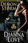Demon Storm, Dianna Love