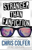Stranger Than Fanfiction, Chris Colfer