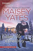 Want Me, Cowboy (Copper Ridge), Maisey Yates