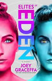 Elites of Eden, Joey Graceffa