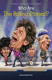 Who Are the Rolling Stones?, Dana Meachen Rau