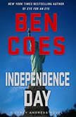 Independence Day A Dewey Andreas Novel, Ben Coes