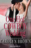 One Hot Cowboy Wedding, Carolyn Brown