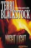 Night Light, Terri Blackstock