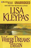 Where Dreams Begin, Lisa Kleypas