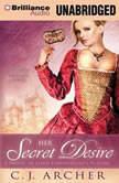 Her Secret Desire, C. J. Archer