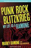 Punk Rock Blitzkrieg My Life As a Ramone, Rich Herschlag