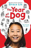 The Year of the Dog, Grace Lin