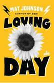 Loving Day, Mat Johnson