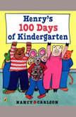 Henry's 100 Days of Kindergarten, Nancy Carlson